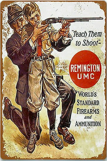 "PLAQUE METAL REMINGTON UMC ""TEACH HIM"""