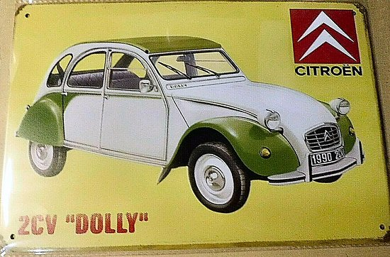 "PLAQUE PUBLICITAIRE CITROEN 2CV ""DOLLY"" DEUDEUCHE"