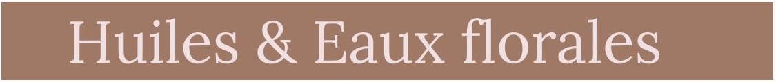 huiles_et_eaux_florales_javotine.jpg