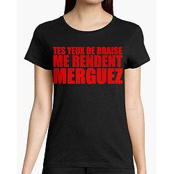 Tee-Shirt Femme - Tes Yeux de Braise