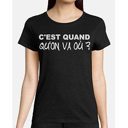 Tee-Shirt Femme - C'est Quand?