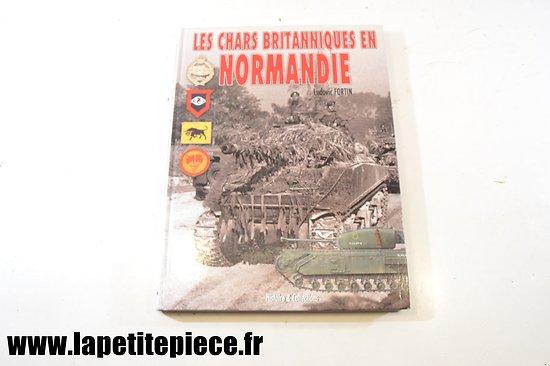 Les chars britaniques en Normandie par Ludovic Fortin