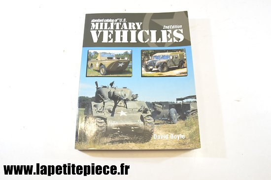 Standard catalog of US Military vehicles 2nd Edition David Doyle