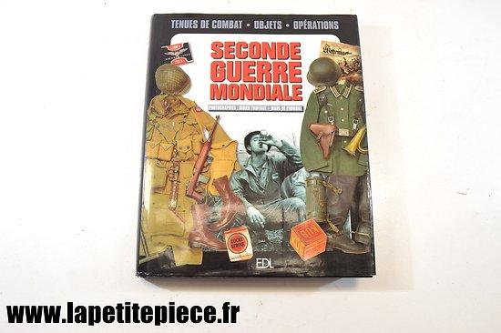 Seconde Guerre Mondiale, tenues de combat - objets - opérations. EDL