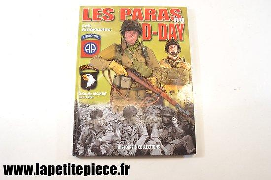Les paras du D-Day les américains, Christophe Deschodt & Laurent Rouger