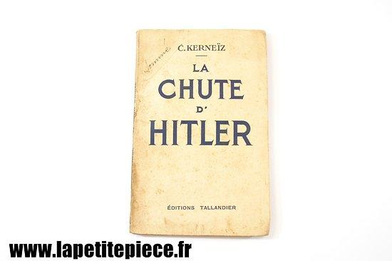 La chute d'Hitler - C. Kerneiz 1940