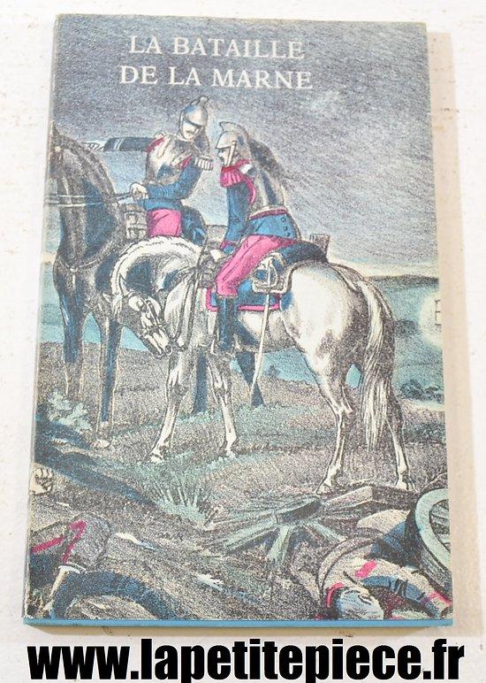 Livre - La bataille de la Marne, édition de 1985