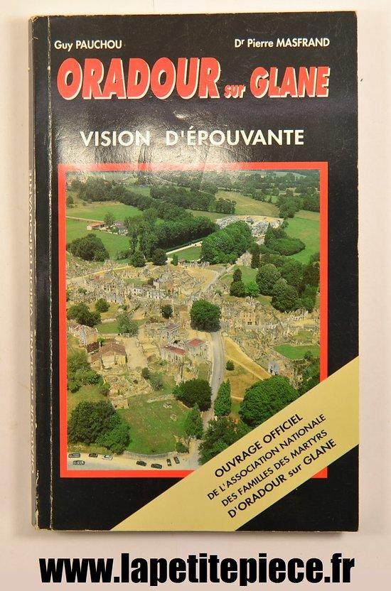 Oradour sur Glane, vision d'épouvante, édition 1970