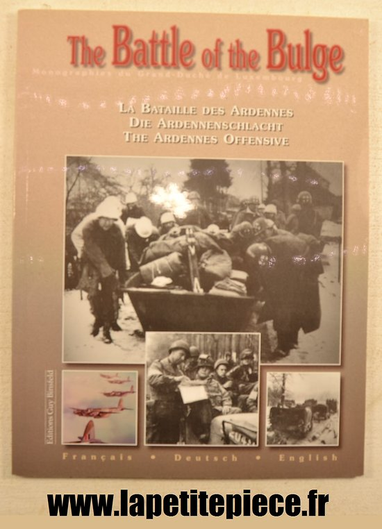 La bataille des Ardennes / The Battle of the Bulge, éditions Guy Binsfeld