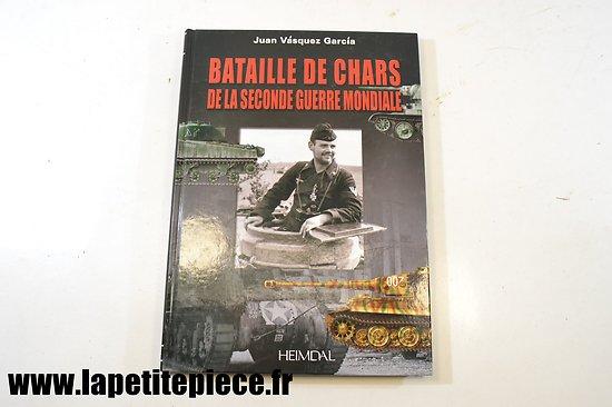 Bataille de chars de la seconde Guerre Mondiale, par Juan Vasquez Garcia