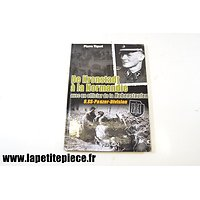 De Kronstadt à la Normandie avec un officier de la Hohenstaufen 9.SS-Panzer-Division par Pierre Tiquet