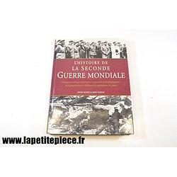 L'histoire de la Seconde Guerre Mondiale, Owen Booth & John Walton Edts. Chantecler
