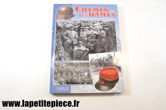 Chemin des Dames, l'album souvenir du front de l'Aisne par Gérard Lachaux