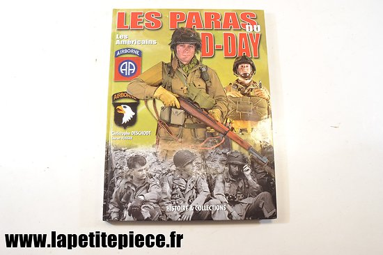 Les paras du D-Day les américains, Christophe Deschodt & Laurent Rouger