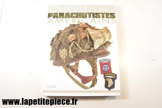 Les casques de parachutistes américains par Michel De Trez