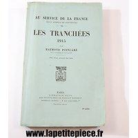 Les Tranchées 1915 par Raymond Poincaré