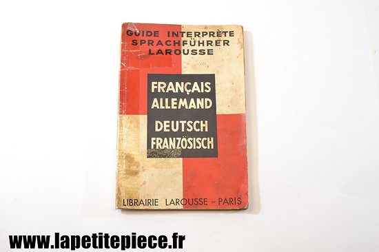 Guide interprète 1937  Français-Allemand / Deutsch-Franzosisch