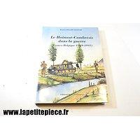 Le Hainaut-Cambrésis dans la Guerre (France-Belgique 1939-1945), Maurice Delame Lelievre