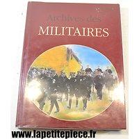 Archives des Militaires - Jacques Borgé et Nicolas Viasnoff