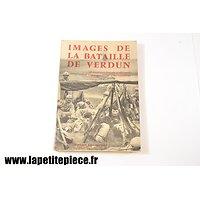Images de la bataille de Verdun, Durassié & Cie 1969