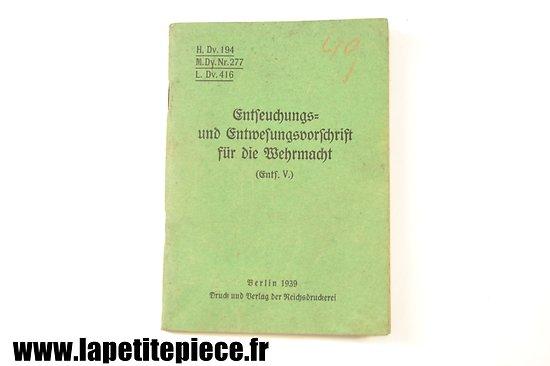 Livret - 1939 - Entseuchungs-und Entwesungsvorschrift für die Wehrmacht