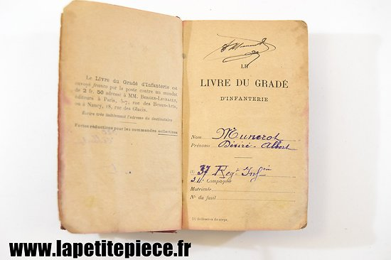 Le livre du Gradé d'Infanterie - 1914 - 1915 37e Régiment d'Infanterie
