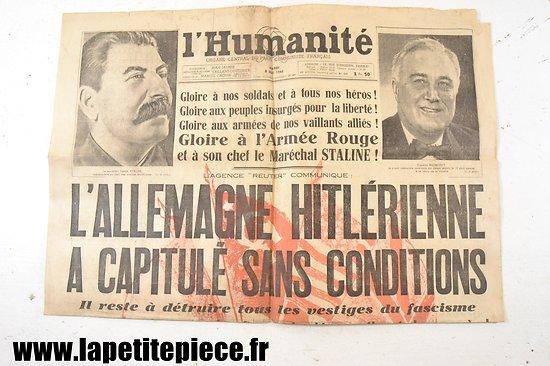 L'Humanité 8 mai 1945 - L'Allemagne Hitlérienne à capitulé sans conditions !