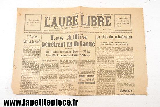 L'Aube libre 6 septembre 1944 - Les Alliés pénètrent en Hollande !