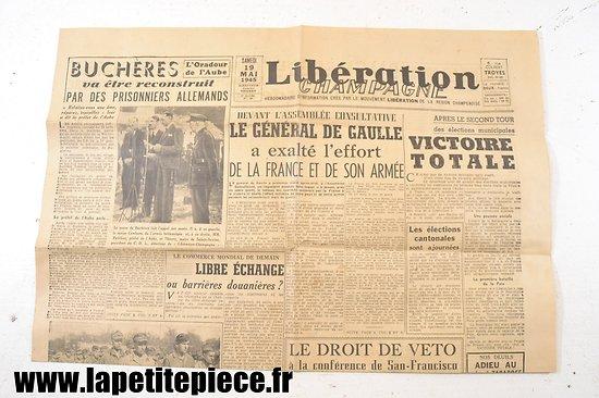 Libération Champagne 19 mai 1945 - Buchères va être reconstruit par les prisonniers Allemands !