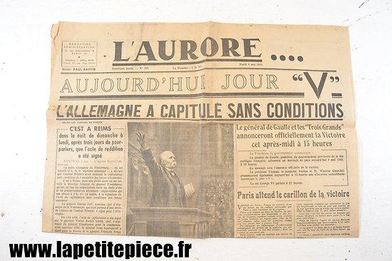 """L'Aurore 8 mai 1945 - Jour """"V""""  L'Allemagne à capitulé sans conditions !"""