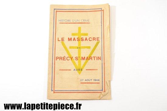 Le massacre de Précy-Saint-Martin 'Aube' 27 Aout 1944 - Histoire d'un crime