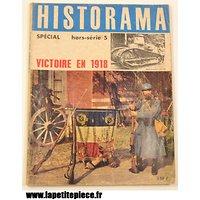 Hors-série Historama victoire en 1918. Première Guerre Mondiale WW1