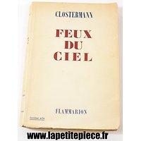 Feux du ciel - Clostermann. Récits combats aériens WW2