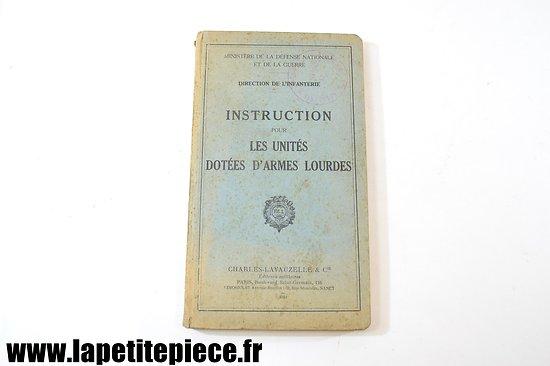 Instruction pour les unités dotées d'armes lourdes - 65 Régiment d'Infanterie