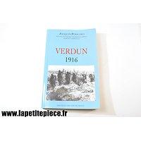 Verdun 1916 - Jacques Péricard