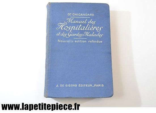 Manuel des hospitalières et des gardes-malades 1939 - Dr Chicandard
