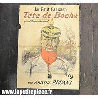Affiche - Tête de Boche - 1915 - par Aristide Bruant, Grand Roman National