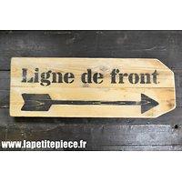 Repro panneau LIGNE DE FRONT