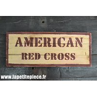 Repro panneau AMERICAN RED CROSS