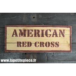 Repro panneau AMERICAN RED CROSS