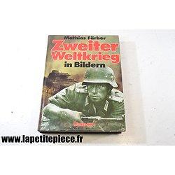Zweiter Weltkrieg in Bildern - Mathias Färber