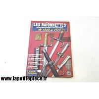Les baionnettes réglementaires Françaises de 1840 à 1918 - Gazette des armes hors-série 7