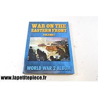 War on the Eastern Front Volume 1/ World War 2 Album