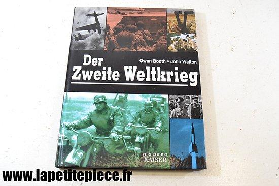 Der Zweite Weltkrieg - Owen Booth / John Walton