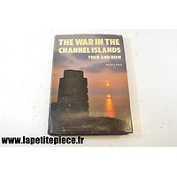 The War in the Channel Islands: Then and Now - Winston G. Ramsey