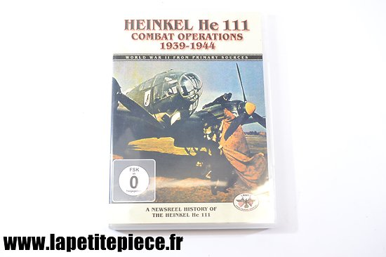 Heinkel He 111 Combat operations 1939 - 1944 (World war II from primary sources)