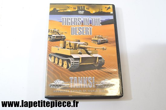 Tigers in the desert - tanks ! armoured battles of world war two