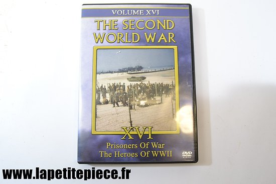 Prisoners of War - The Heroes of WWII - The second world war volume XVI