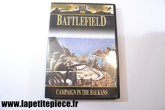 Campaign in the Balkans - the war file Battlefield