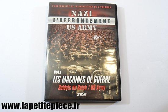 NAZI / US ARMY l'affrontement, volume 1 les machines de Guerre